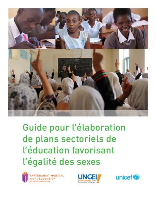 Guide pour l'élaboration de plans sectoriels de l'éducation favorisant l'égalité des sexes
