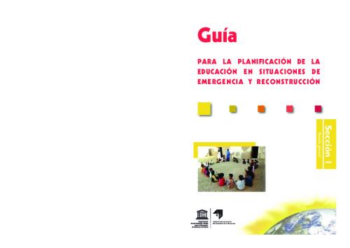 Guía para la planificación de la educación en situaciones de emergencia y reconstrucción