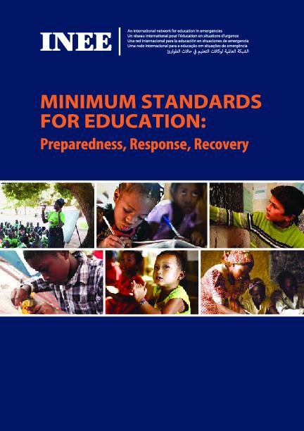 INEE Minimum Standards for Education: Preparedness, Response, Recovery