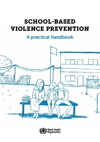 School-based violence prevention: A practical handbook